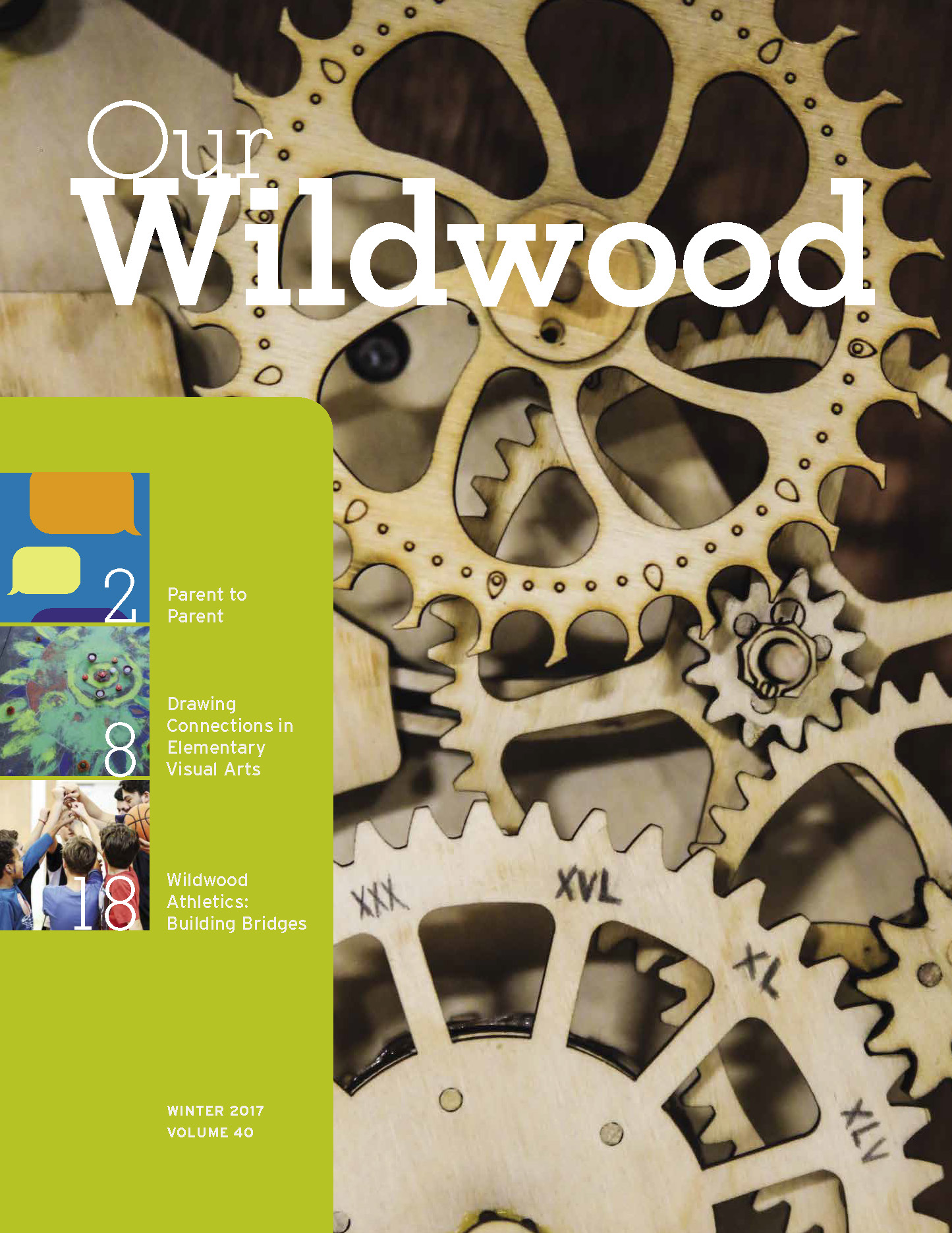 Wildwood School, Our Wildwood Volume 40